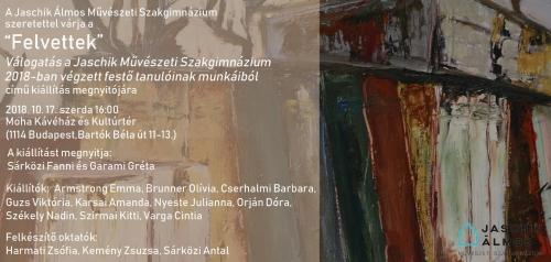 MAGYAR FESTÉSZET NAPJA: Felvettek! - a Jaschik Álmos Művészeti Szakgimnázium végzőseinek kiállításme