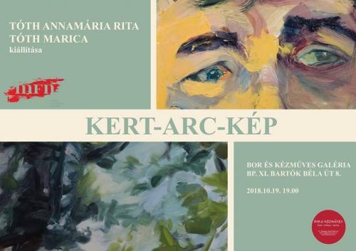 Tóth Annamária Rita és Tóth Marica: Kert-Arc-Kép kiállítás
