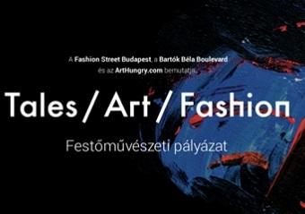 """""""Tales / Art / Fashion"""" Festés pályázat"""