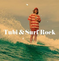Ital és zene vol. 6. – TUBI és SURF ROCK