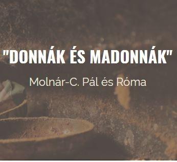"""""""Donnák és Madonnák"""""""