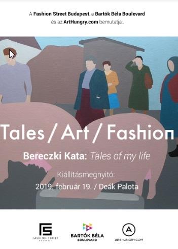 """""""Tales / Art / Fashion"""" Festés- BERECZKI KATA KIÁLLÍTÁSA"""