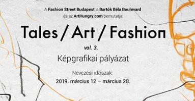 Tales / Art / Fashion - képgrafikai pályáza