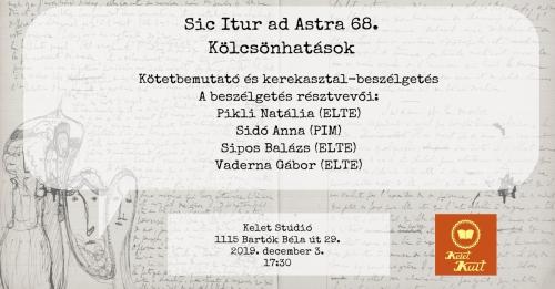 Kölcsönhatások - Sic Itur ad Astra 68.