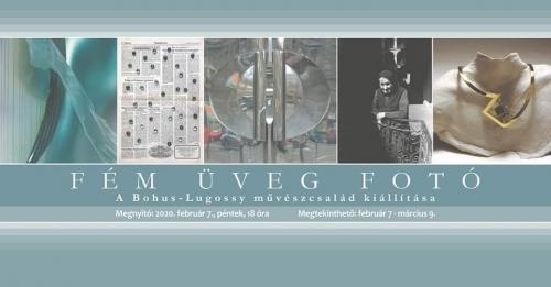 Fém-Üveg-Fotó: a Bohus-Lugossy művészcsalád kiállításmegnyitója