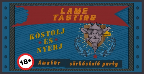 Lame Tasting (ELMARAD)