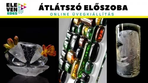 Átlátszó Előszoba - Online Üvegkiállítás