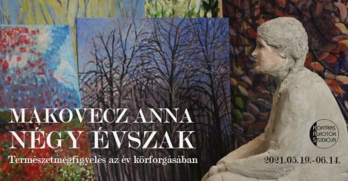Makovetz Anna: NÉGY ÉVSZAK című kiállítása a K.A.S. Galériában