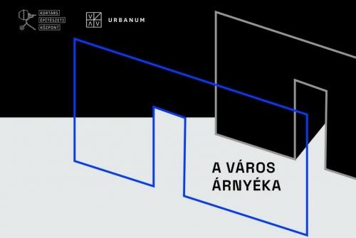 Csizik Balázs, Kulcsár Géza, Szabó Kristóf A város árnyéka című kiállítása a KÉK - Kortárs Építészet