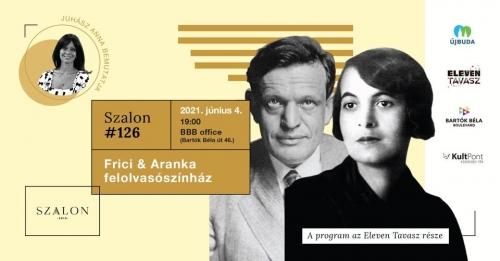 Irodalmi Szalon különkiadás: Frici&Aranka - felolvasószínház