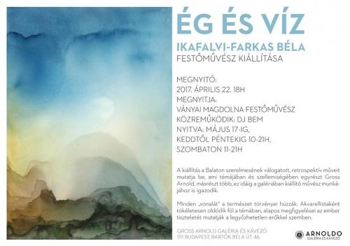 ÉG ÉS VÍZ - Ikafalvi-Farkas Béla akvarelljei
