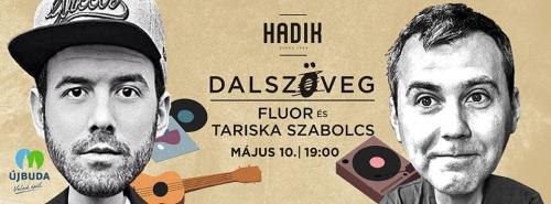 Dalszövegírás - Fluorral és Tariska Szabolccsal