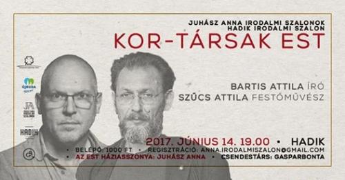 Bartis Attila / Kor Társ est HISZ #77