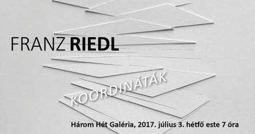 Franz Riedl / Koordináták a Három Hétben