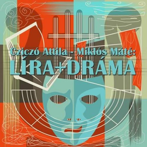 Líra+Dráma – vers, színház, színház, vers a Keletben
