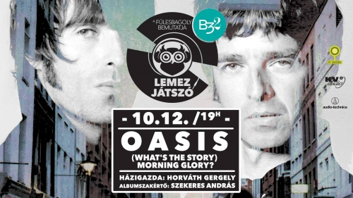 Lemezjátszó vol. 5 // Oasis - (What's the Story) Morning Glory?