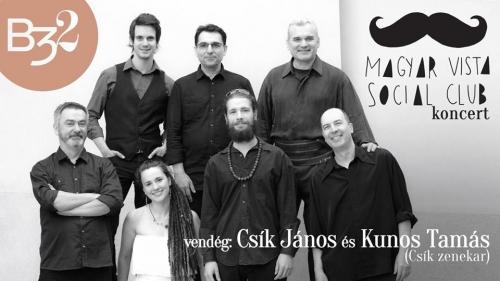 MagyarVista Social Club km. Csík János és Kunos Tamás