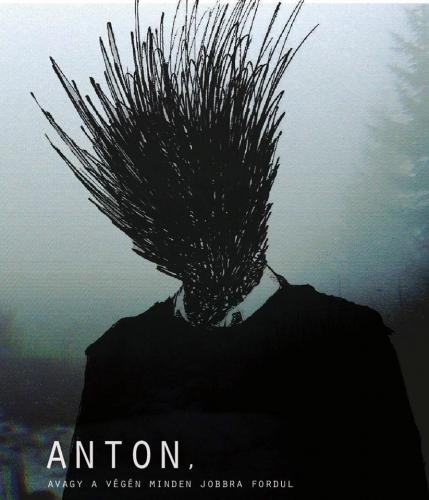 ANTON, avagy a végén minden jobbra fordul - Premier
