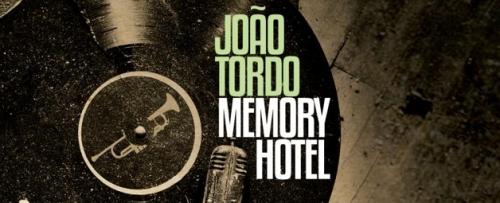 João Tordo - Memory Hotel