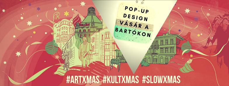 Karácsonyi pop-up design vásár a Bartókon