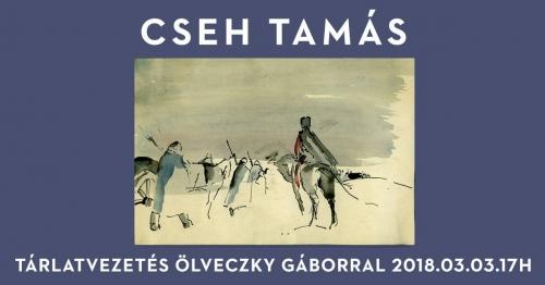 Tárlatvezetés és beszélgetés Cseh Tamás műveiről