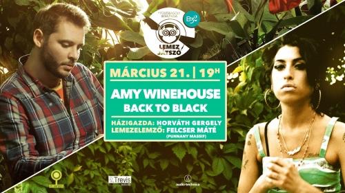 Lemezjátszó vol. 13 // Amy Winehouse w. Felcser Máté