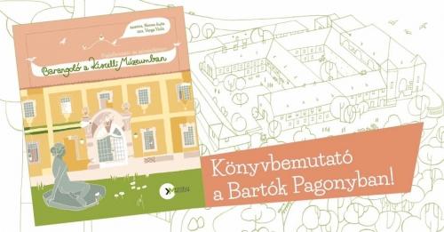 Barangoló a Kiscelli Múzeumban könyvbemutató a Bartók Pagonyban!