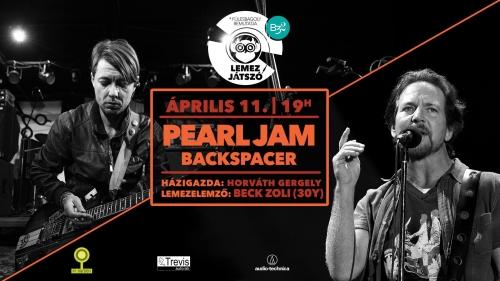 Lemezjátszó vol. 14 // Pearl Jam w. Beck Zoli