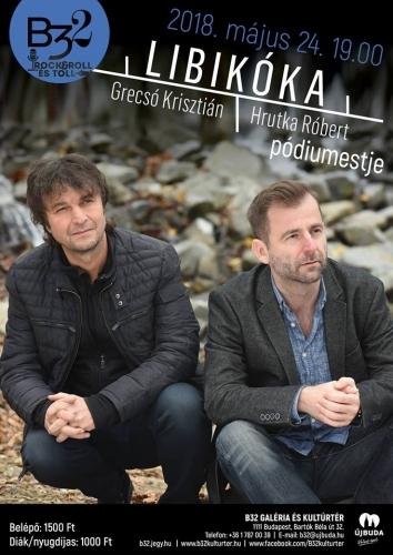 Libikóka - Grecsó Krisztián és Hrutka Róbert pódiumestje