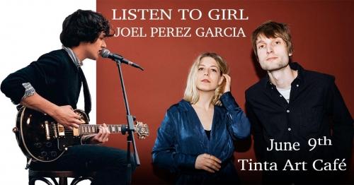 Listen To Girl & Joel Perez Garcia a Tintában